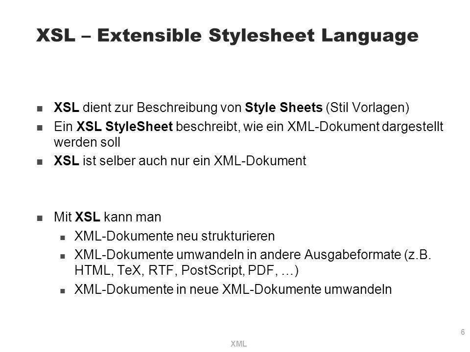XSL – Extensible Stylesheet Language