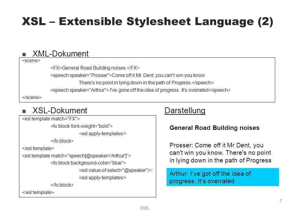 XSL – Extensible Stylesheet Language (2)