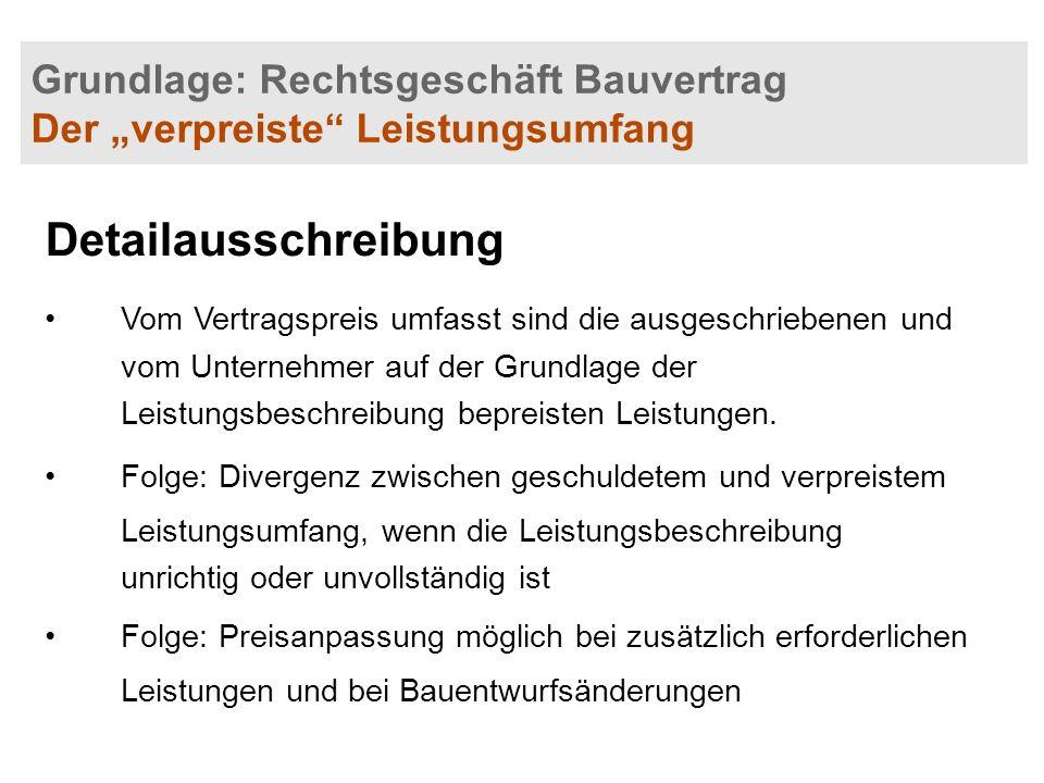 "Grundlage: Rechtsgeschäft Bauvertrag Der ""verpreiste Leistungsumfang"