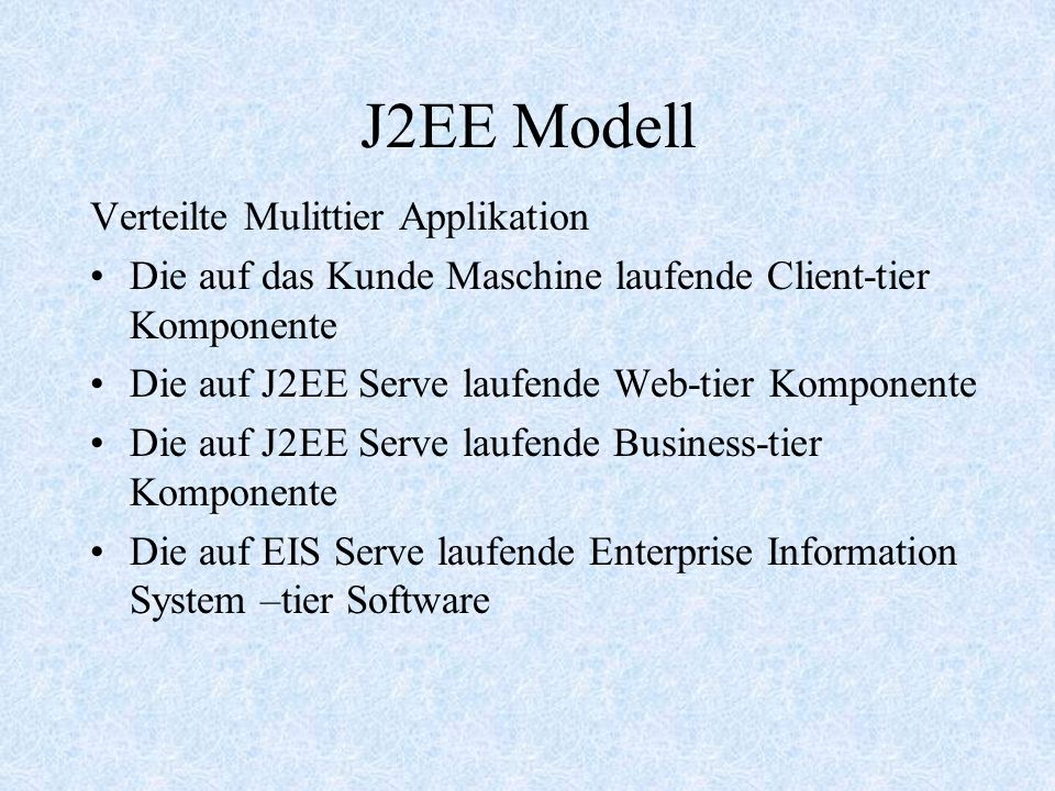 J2EE Modell Verteilte Mulittier Applikation