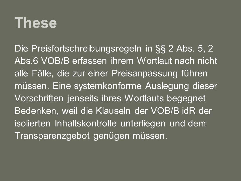 These Die Preisfortschreibungsregeln in §§ 2 Abs. 5, 2