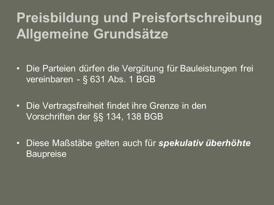 Preisbildung und Preisfortschreibung Allgemeine Grundsätze