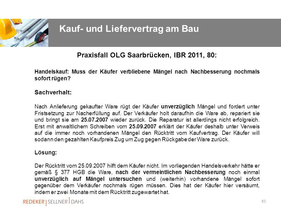 Praxisfall OLG Saarbrücken, IBR 2011, 80: