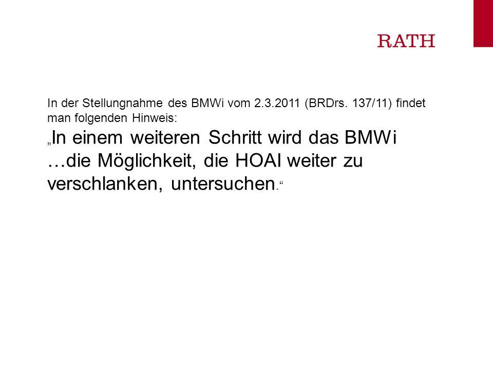 In der Stellungnahme des BMWi vom 2. 3. 2011 (BRDrs