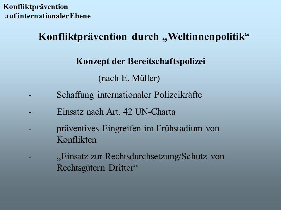 "Konfliktprävention durch ""Weltinnenpolitik"