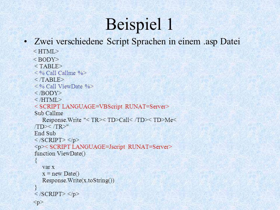 Beispiel 1 Zwei verschiedene Script Sprachen in einem .asp Datei