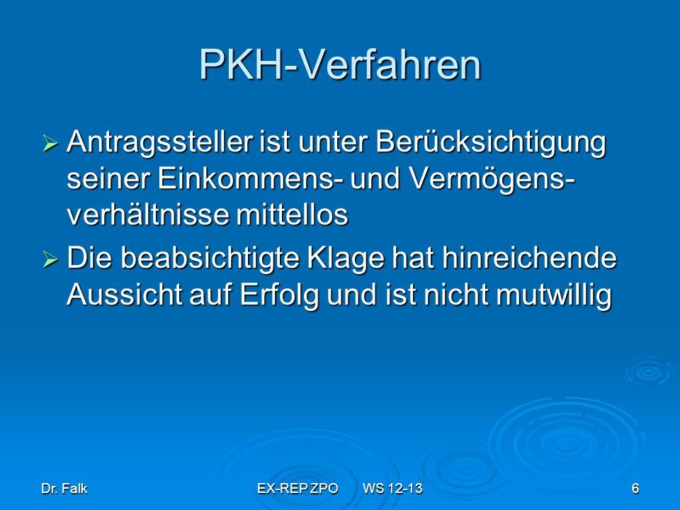 PKH-VerfahrenAntragssteller ist unter Berücksichtigung seiner Einkommens- und Vermögens-verhältnisse mittellos.