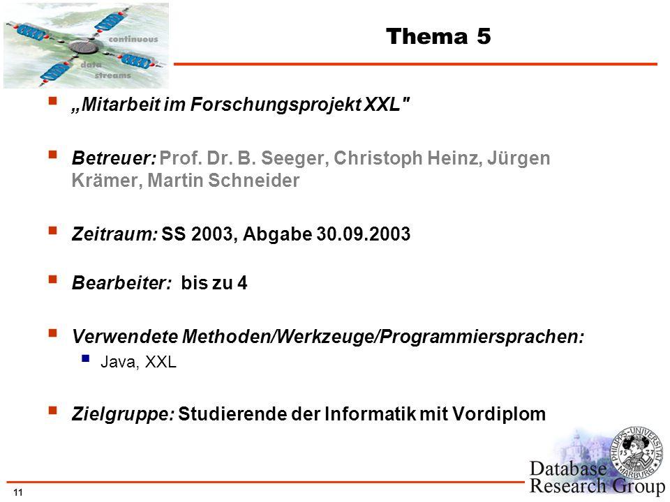"""Thema 5 """"Mitarbeit im Forschungsprojekt XXL"""