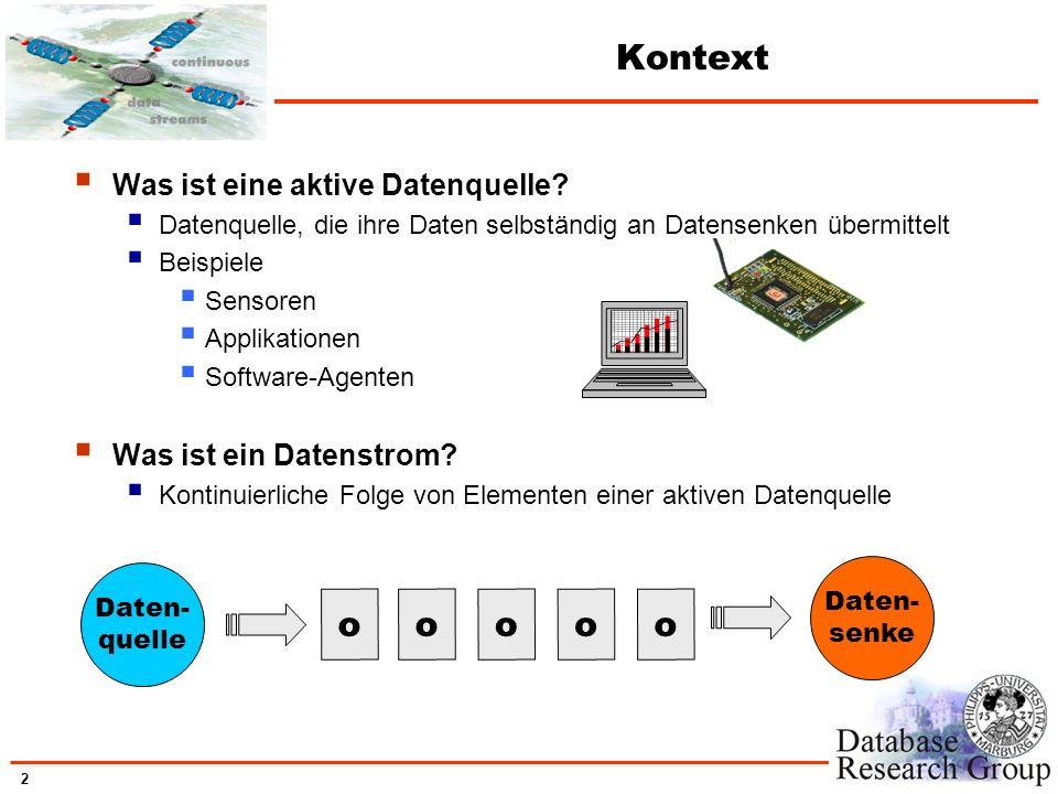 Kontext o Was ist eine aktive Datenquelle Was ist ein Datenstrom