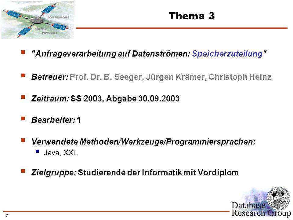 Thema 3 Anfrageverarbeitung auf Datenströmen: Speicherzuteilung