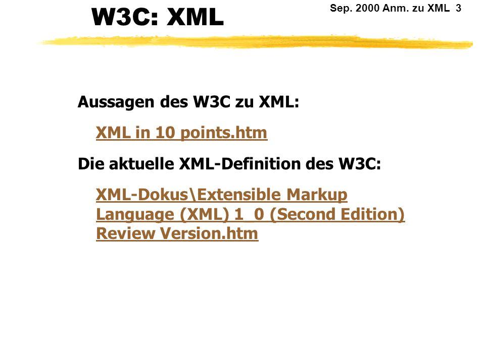 W3C: XML Aussagen des W3C zu XML: XML in 10 points.htm