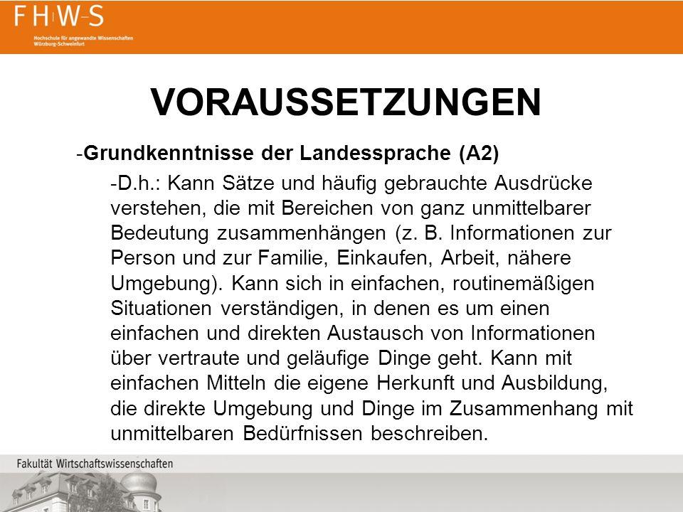 Voraussetzungen Grundkenntnisse der Landessprache (A2)