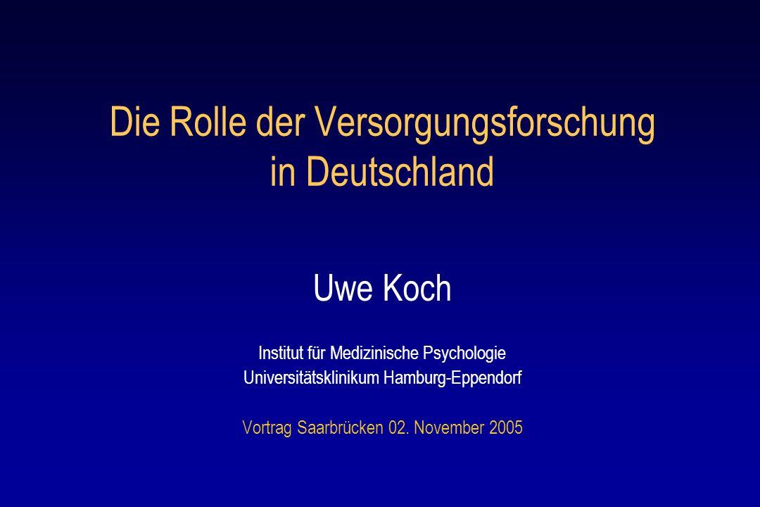 Die Rolle der Versorgungsforschung in Deutschland