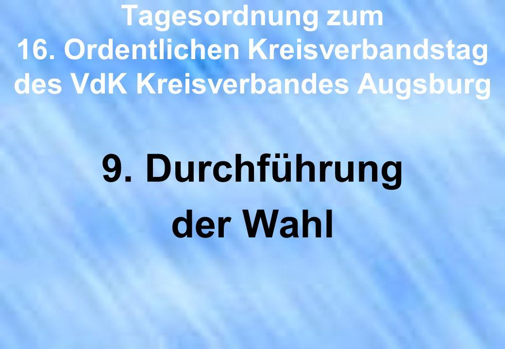 Tagesordnung zum 16. Ordentlichen Kreisverbandstag des VdK Kreisverbandes Augsburg