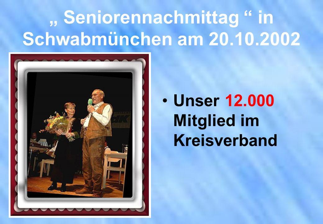 """"""" Seniorennachmittag in Schwabmünchen am 20.10.2002"""