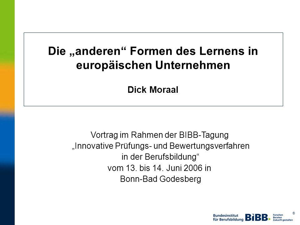 """Die """"anderen Formen des Lernens in europäischen Unternehmen Dick Moraal"""