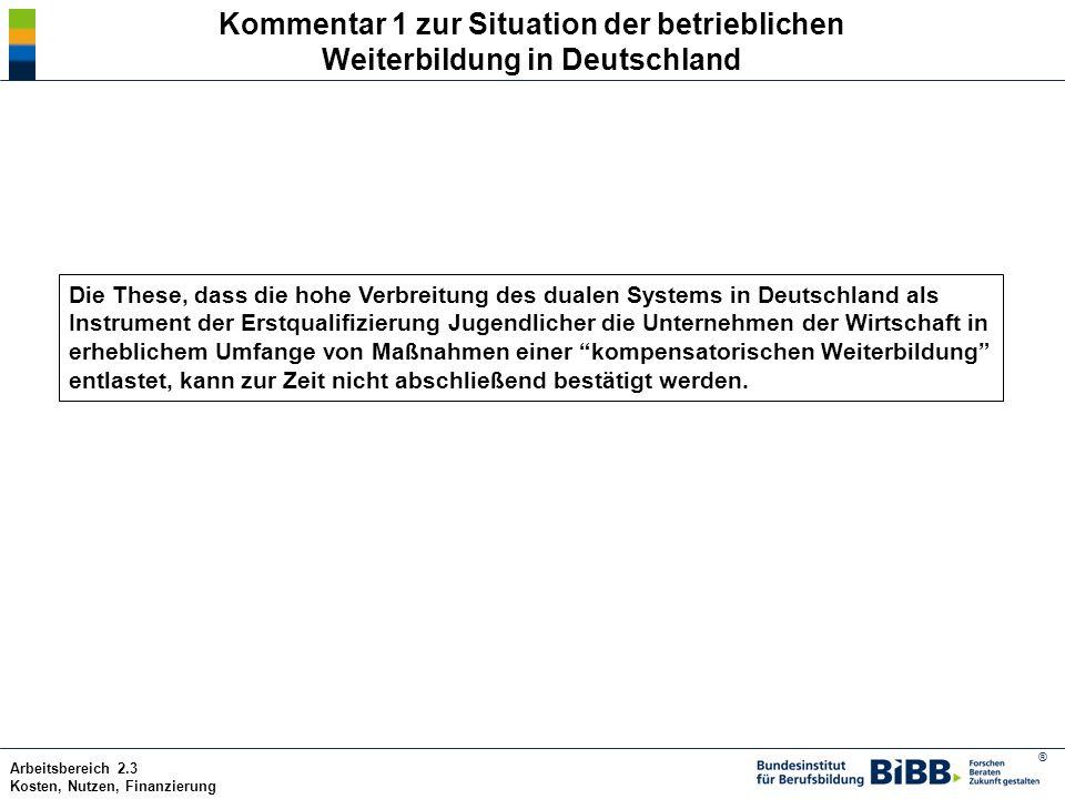 Kommentar 1 zur Situation der betrieblichen Weiterbildung in Deutschland