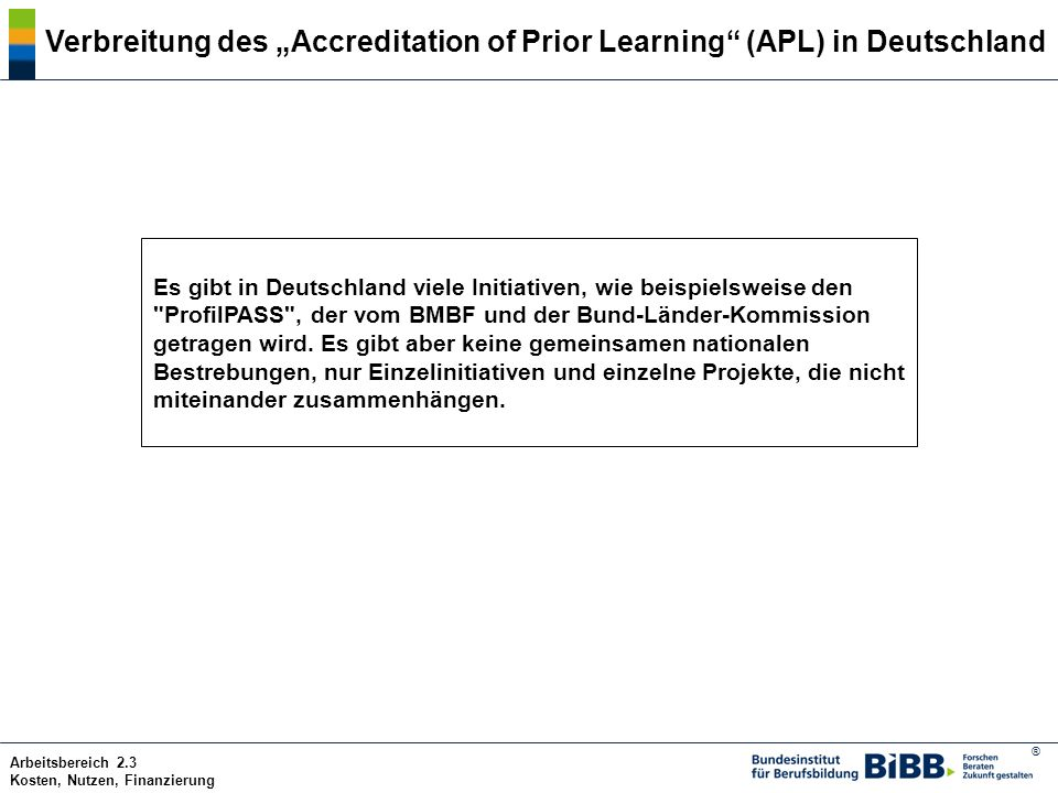 "Verbreitung des ""Accreditation of Prior Learning (APL) in Deutschland"