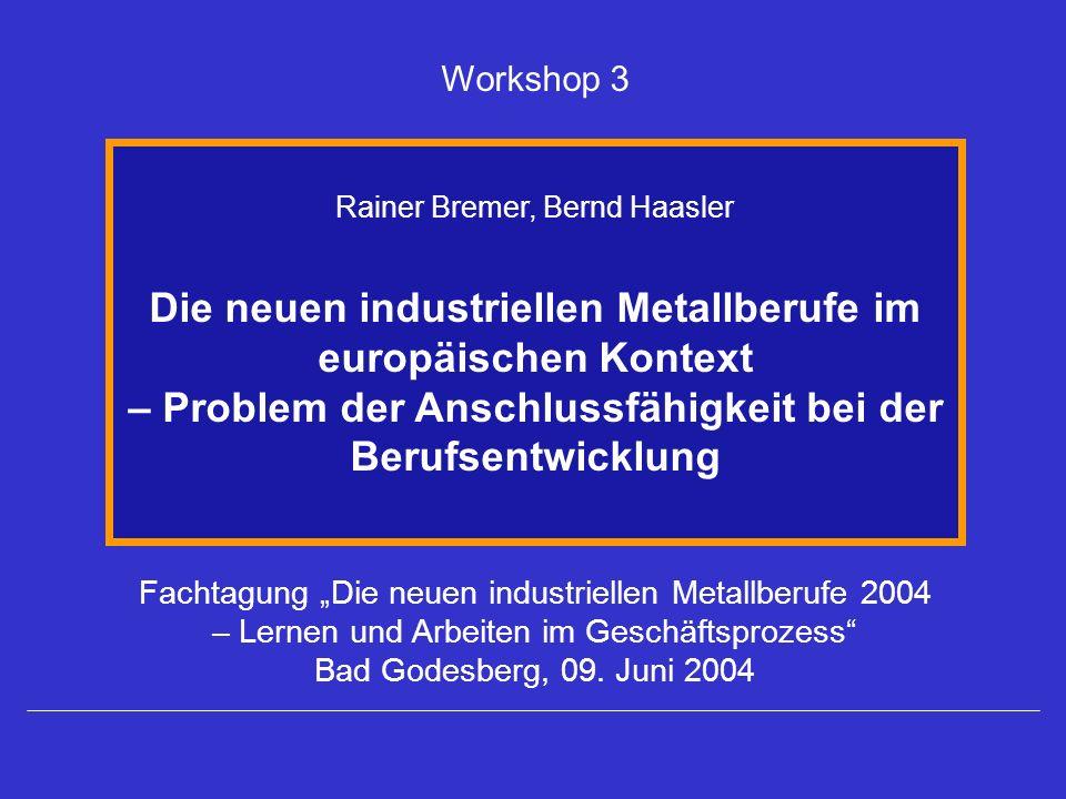 Die neuen industriellen Metallberufe im europäischen Kontext