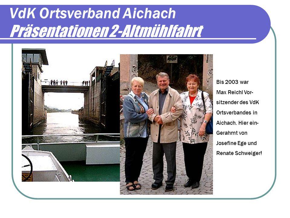 VdK Ortsverband Aichach Präsentationen 2-Altmühlfahrt