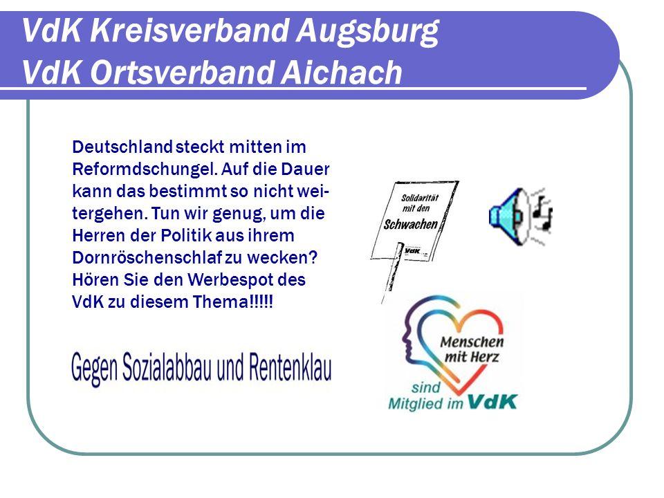 VdK Kreisverband Augsburg VdK Ortsverband Aichach