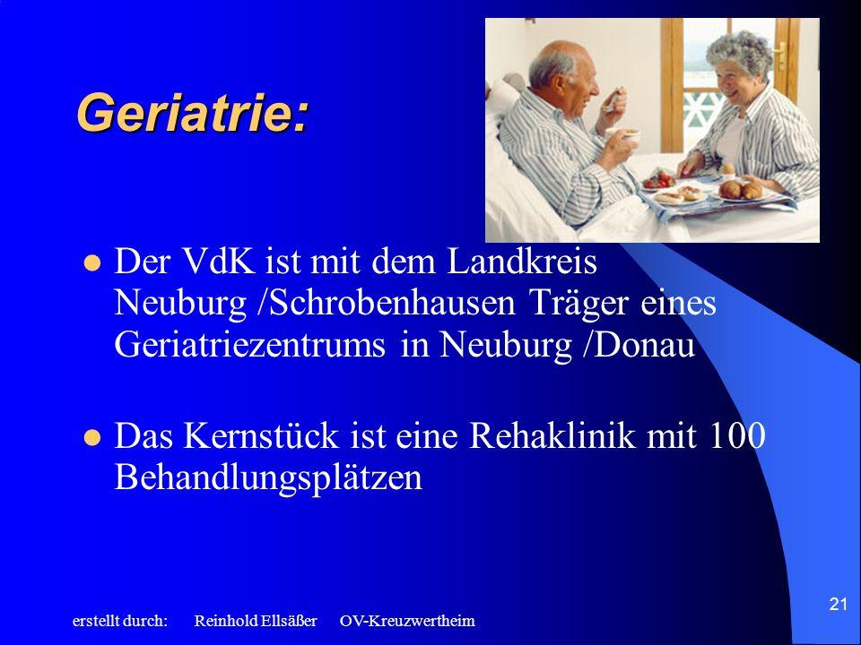 Geriatrie: Der VdK ist mit dem Landkreis Neuburg /Schrobenhausen Träger eines Geriatriezentrums in Neuburg /Donau.