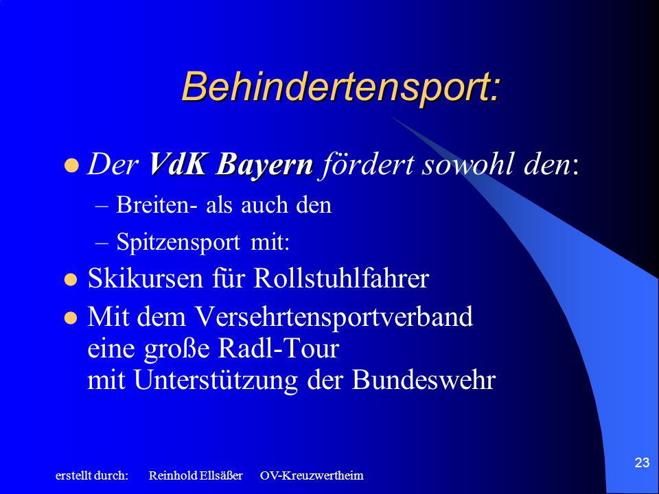 Behindertensport: Der VdK Bayern fördert sowohl den: