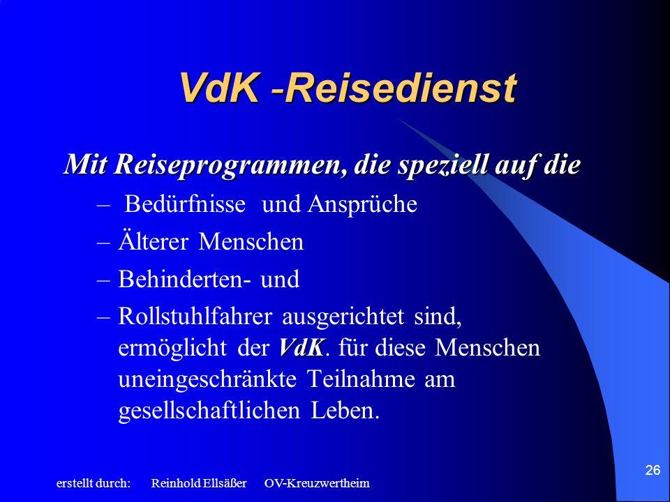 VdK -Reisedienst Mit Reiseprogrammen, die speziell auf die