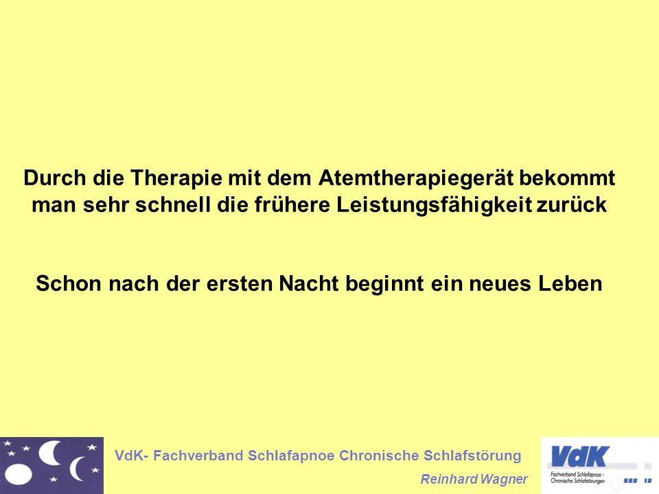 Durch die Therapie mit dem Atemtherapiegerät bekommt man sehr schnell die frühere Leistungsfähigkeit zurück Schon nach der ersten Nacht beginnt ein neues Leben