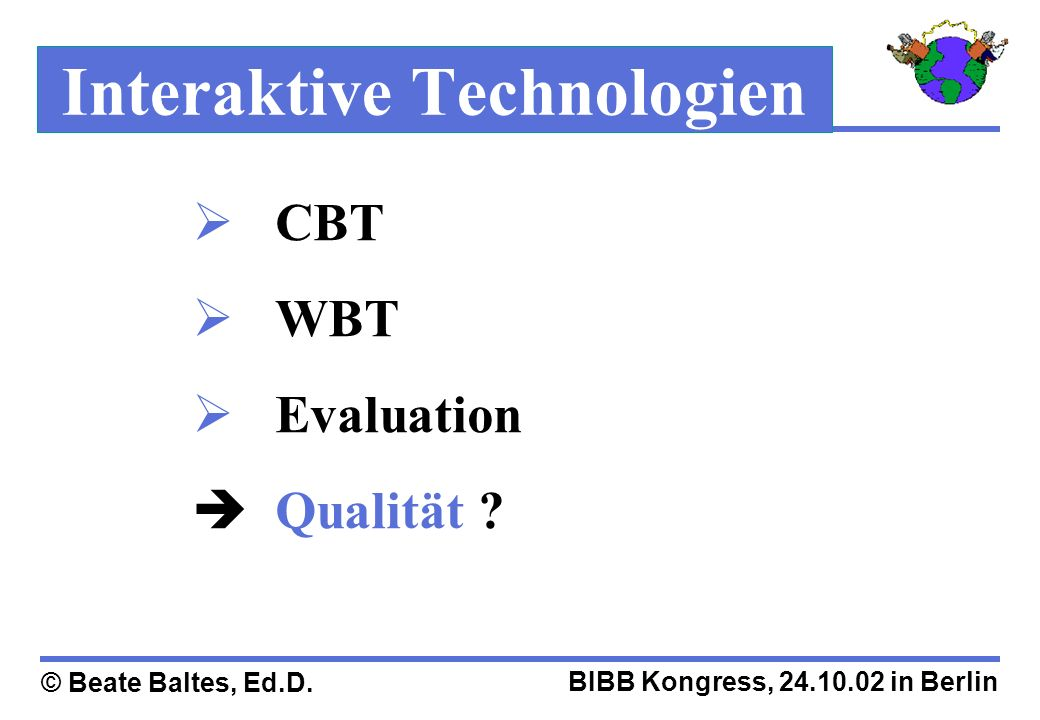 Interaktive Technologien