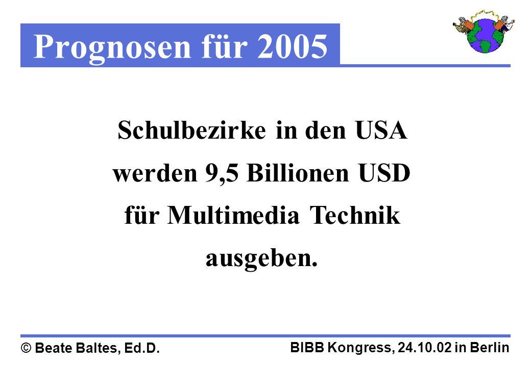 Prognosen für 2005 Schulbezirke in den USA werden 9,5 Billionen USD