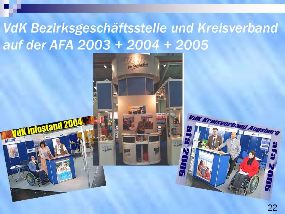 VdK Bezirksgeschäftsstelle und Kreisverband auf der AFA 2003 + 2004 + 2005