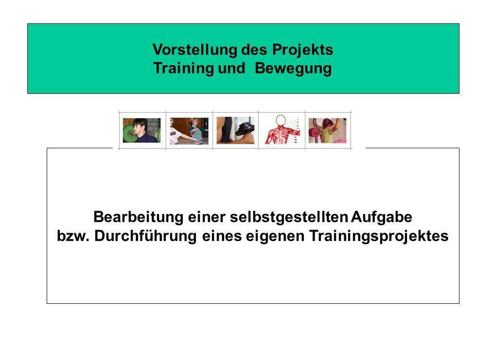 Vorstellung des Projekts Training und Bewegung