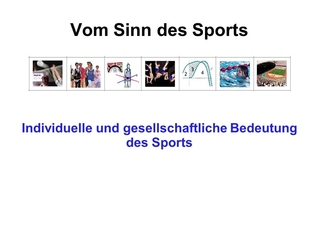 Individuelle und gesellschaftliche Bedeutung des Sports