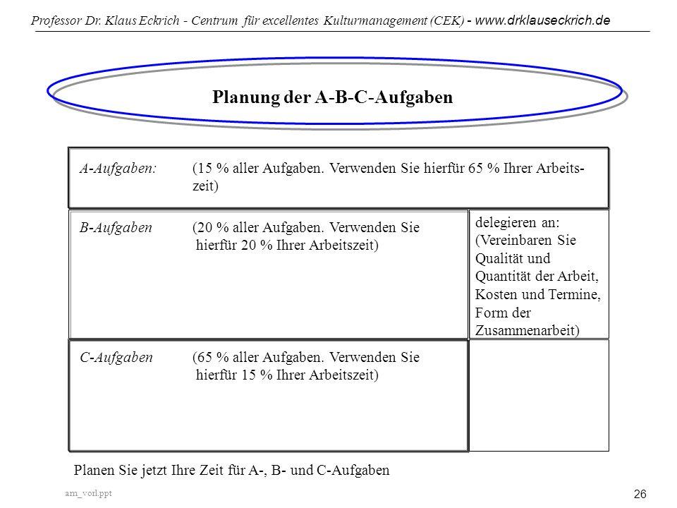 Planung der A-B-C-Aufgaben