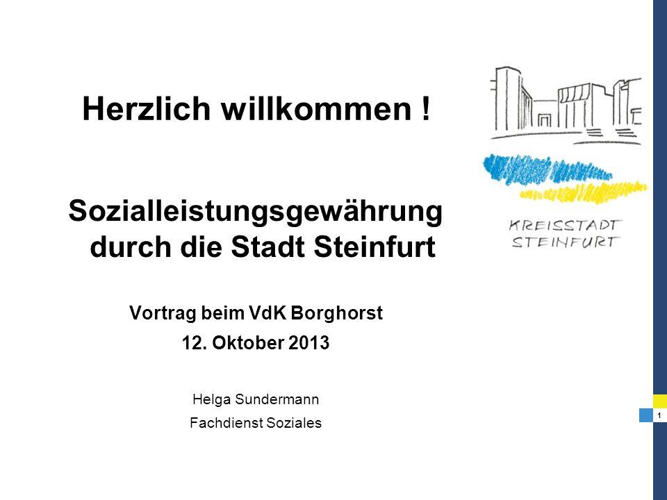 Herzlich willkommen !Sozialleistungsgewährung durch die Stadt Steinfurt. Vortrag beim VdK Borghorst.