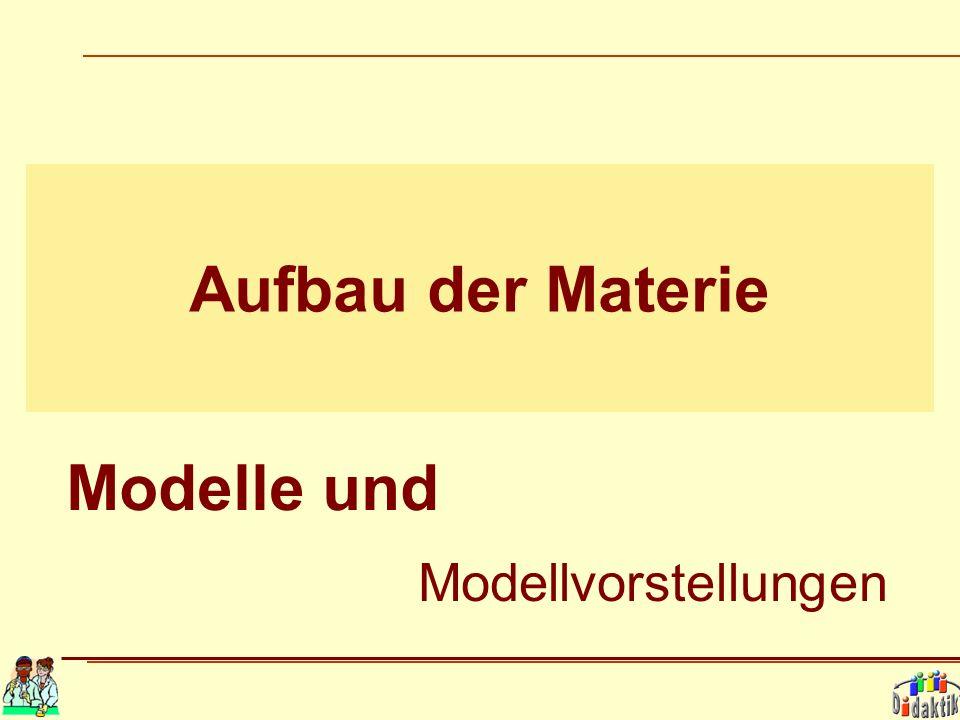 Aufbau der Materie Modelle und