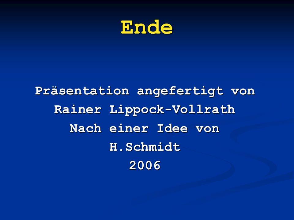 Präsentation angefertigt von Rainer Lippock-Vollrath