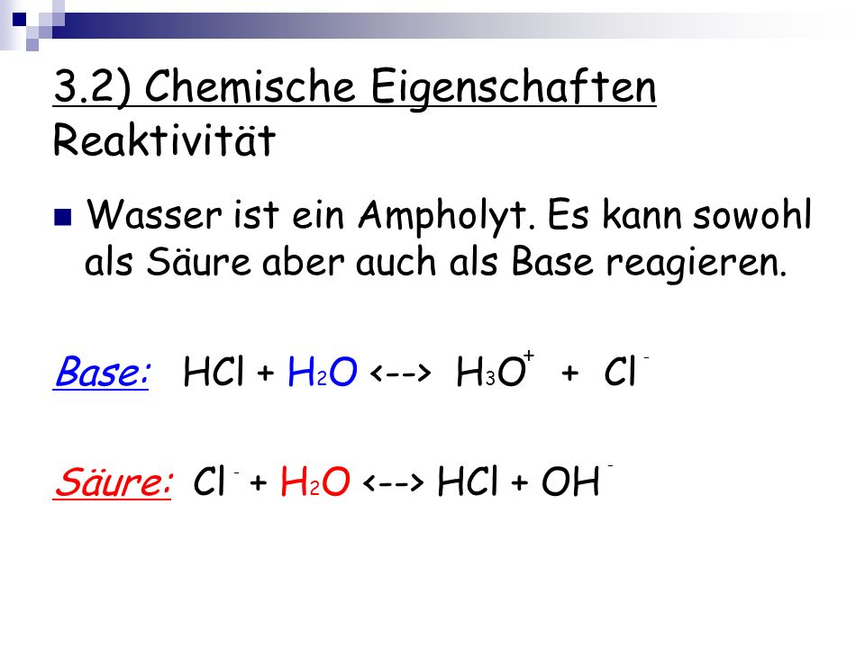 3.2) Chemische Eigenschaften Reaktivität