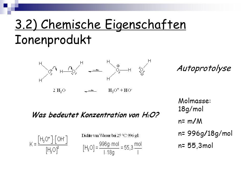 3.2) Chemische Eigenschaften Ionenprodukt