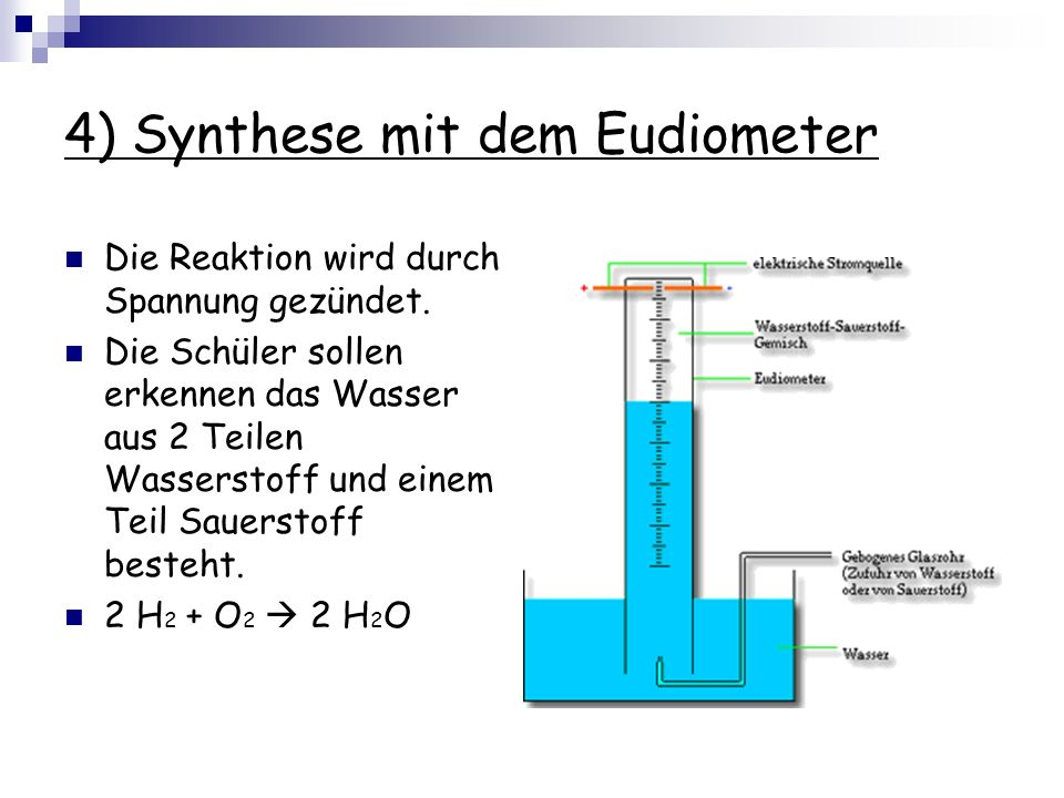 4) Synthese mit dem Eudiometer
