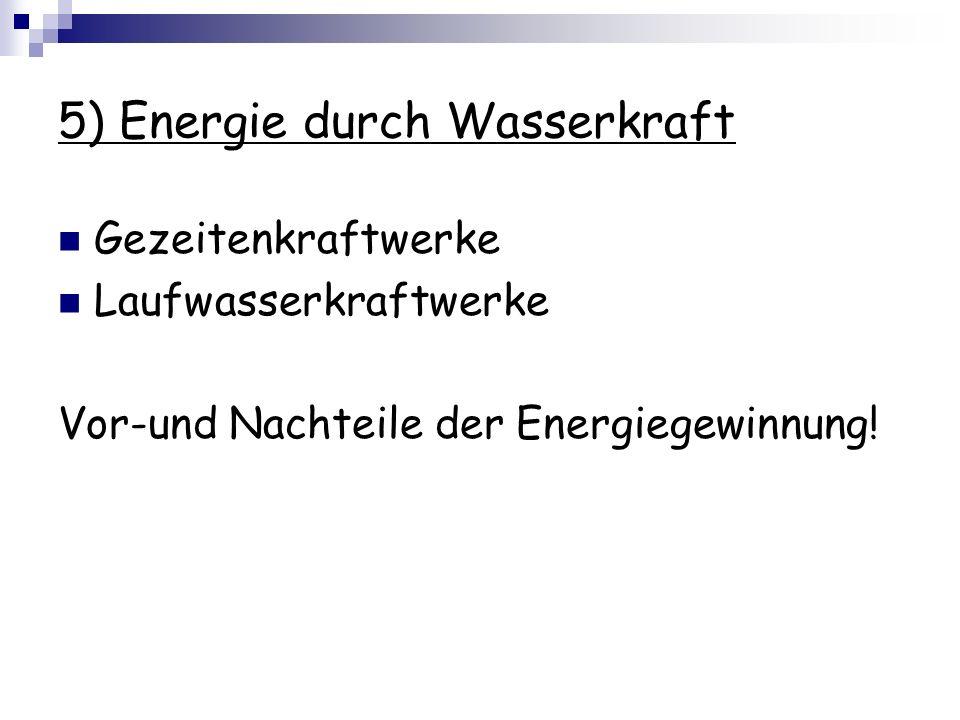 5) Energie durch Wasserkraft