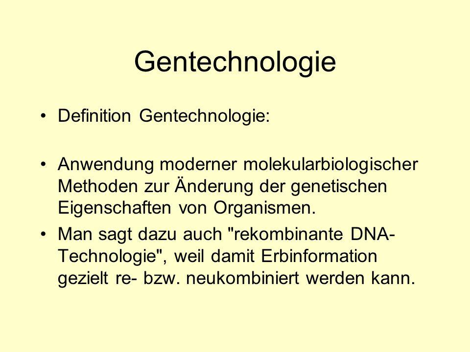 Gentechnologie Definition Gentechnologie: