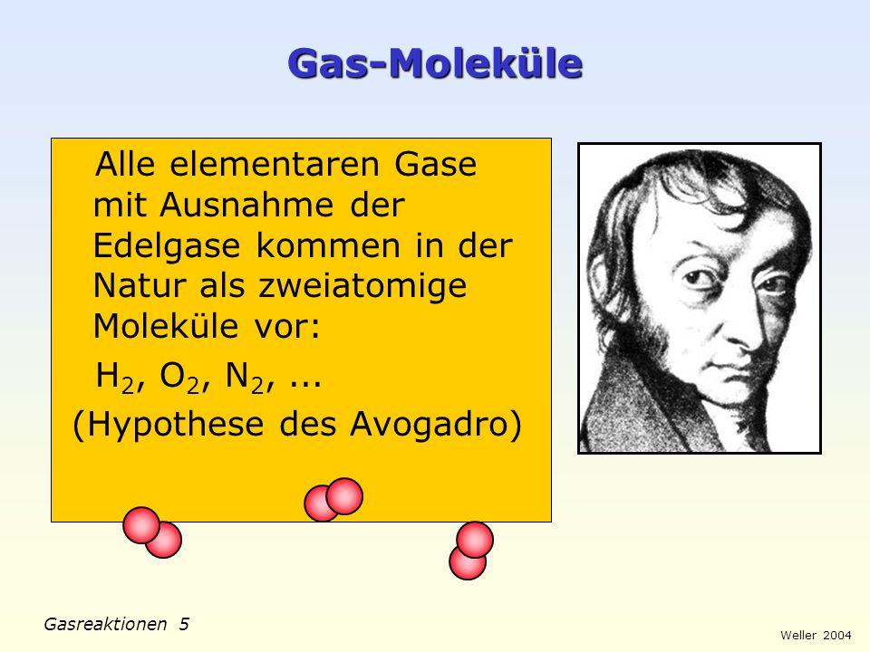 Gas-Moleküle Alle elementaren Gase mit Ausnahme der Edelgase kommen in der Natur als zweiatomige Moleküle vor: