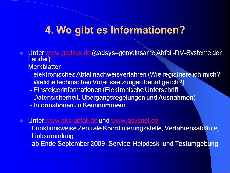 4. Wo gibt es Informationen