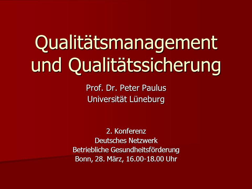 Qualitätsmanagement und Qualitätssicherung