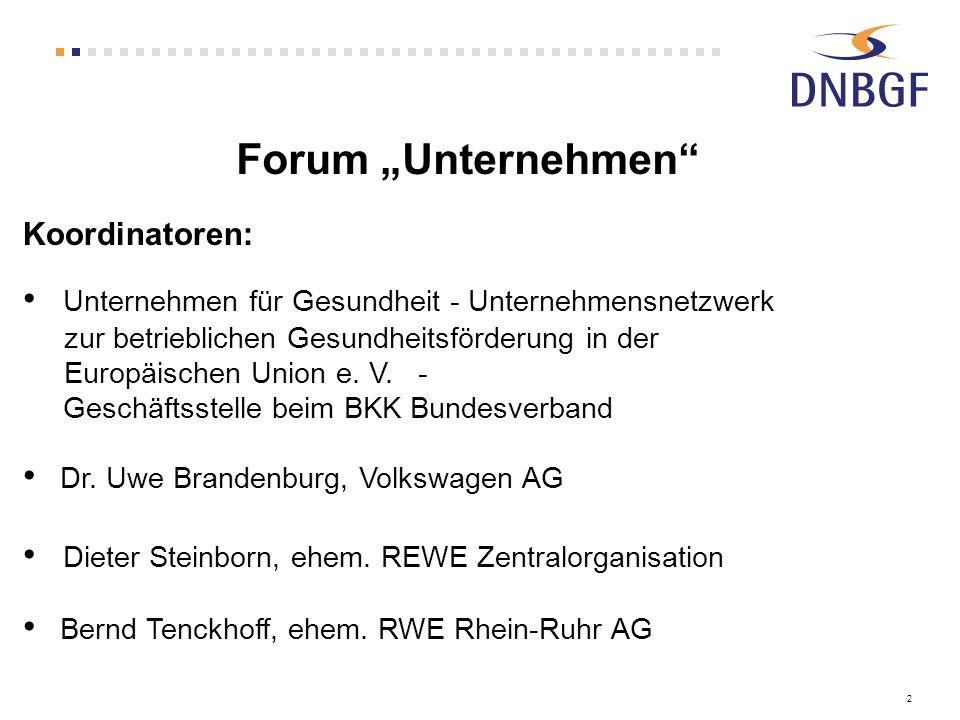 "Forum ""Unternehmen Koordinatoren:"