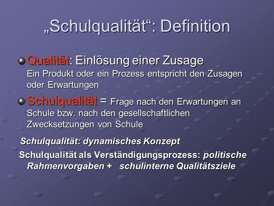"""""""Schulqualität : Definition"""