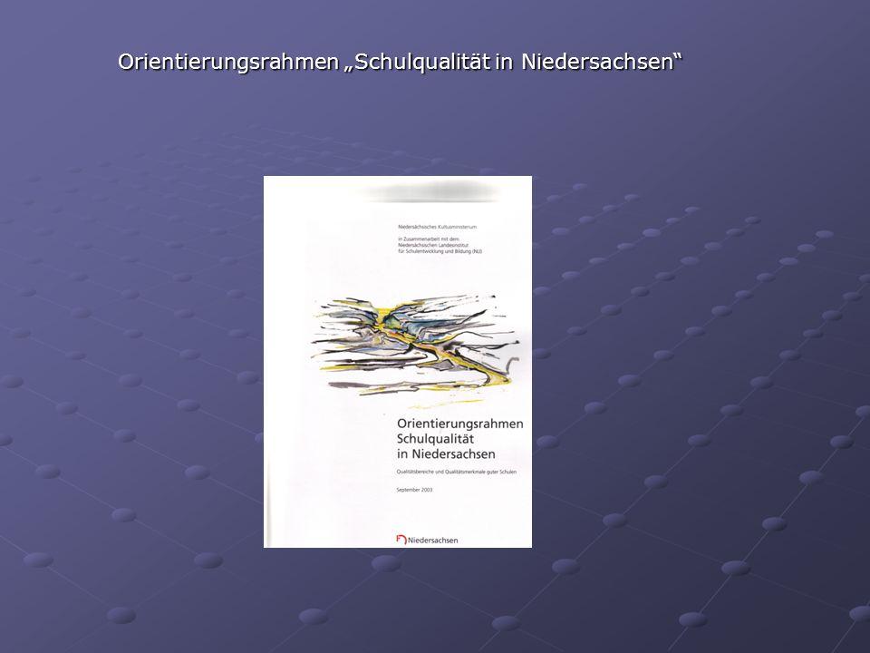"""Orientierungsrahmen """"Schulqualität in Niedersachsen"""