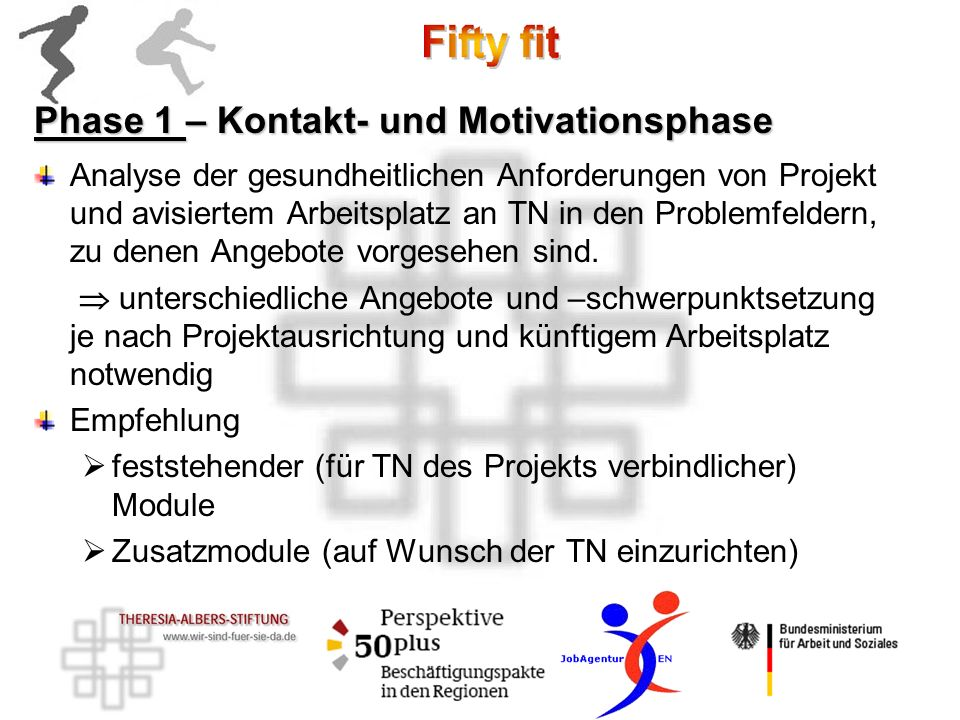 Phase 1 – Kontakt- und Motivationsphase
